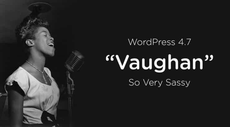 "wordpress - vaughan 1116x595 740x410 - Wordpress 4.7 ""Vaughan"" julkaistu  - vaughan 1116x595 740x410 - Home."